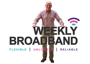 Weekly broadband for no credit check, no contract pay as you go broadband